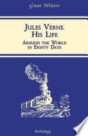 Jules Verne  His Life