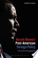 Barack Obama S Post American Foreign Policy Book PDF