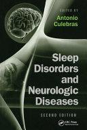 Sleep Disorders and Neurologic Diseases  Second Edition