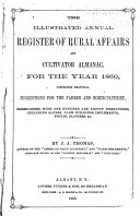 The Illustrated Annual Register of Rural Affairs and Cultivator Almanac ...