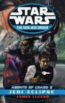 Star Wars: The New Jedi Order - Agents Of Chaos Jedi Eclipse ebook