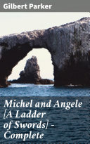 Pdf Michel and Angele [A Ladder of Swords] — Complete
