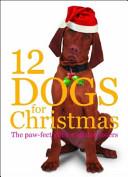 Twelve Dogs for Christmas