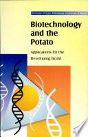 Biotechnology And The Potato Book PDF
