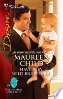 Have Baby  Need Billionaire