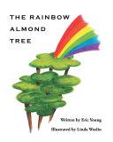 The Rainbow Almond Tree