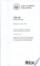 Code of Federal Regulations, Title 39, Postal Service, Revised As of July 1 2012