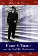 Harry S. Truman and the Cold War Revisionists [Pdf/ePub] eBook