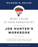 What Color Is Your Parachute  Job Hunter s Workbook  Fifth Edition Book