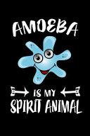 Amoeba Is My Spirit Animal