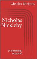 Nicholas Nickleby (Vollständige Ausgabe) Pdf/ePub eBook