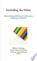 Including the Other  Acknowledging Difference in Education  Language and History