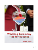 Wedding Ceremony - Tips for Success
