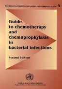 Guide to Chemotherapy and Chemoprophylaxis in Bacterial Infections