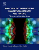 Non Covalent Interactions in Quantum Chemistry and Physics Book