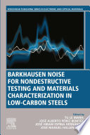 Barkhausen Noise for Non destructive Testing and Materials Characterization in Low Carbon Steels