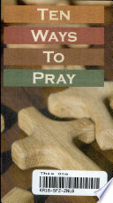 Ten Ways to Pray