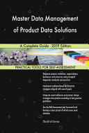 Master Data Management of Product Data Solutions A Complete Guide   2019 Edition Book