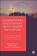 Generational Encounters with Higher Education