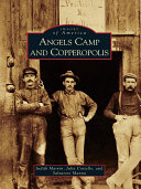Angels Camp and Copperopolis