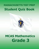 Massachusetts Test Prep Student Quiz Book Mcas Mathematics Grade 3