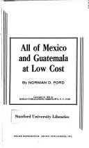 All of Mexico and Guatemala at Low Cost