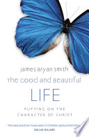 The Good And Beautiful Life Book PDF