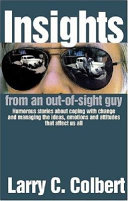 Insights from an Out of Sight Guy