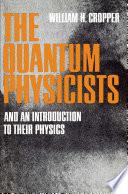 The Quantum Physicists