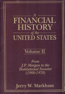 A Financial History of the United States  From Christopher Columbus to the Robber Barons  1492 1900