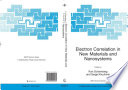 Electron Correlation In New Materials And Nanosystems Book PDF