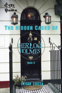 The Hidden Cases of Sherlock Holmes