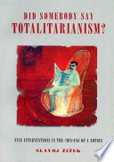 Did Somebody Say Totalitarianism?