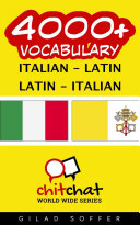4000+ Italian - Latin Latin - Italian Vocabulary