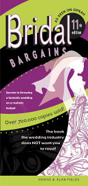 Bridal Bargains: 11th Edition. American's #1 Best-Selling Wedding Book