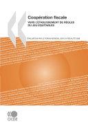 Pdf Coopération fiscale 2008 Vers l'établissement de règles du jeu équitables Telecharger