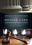 Legal Essentials of Health Care Administration Book