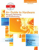 A+ Guide to Hardware + It Technical Support Troubleshooting Pocket Guide + Lab Manual