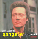 The Rough Guide To Gangster Movies Book PDF