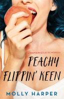 Peachy Flippin' Keen [Pdf/ePub] eBook