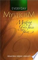 Everyday Mysticism