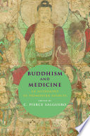 """Buddhism and Medicine: An Anthology of Premodern Sources"" by C. Pierce Salguero"