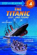 The Titanic: Lost and Found [Pdf/ePub] eBook