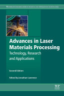 Advances in Laser Materials Processing