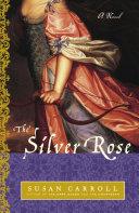 Pdf The Silver Rose