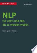 NLP für Chefs und alle, die es werden wollen