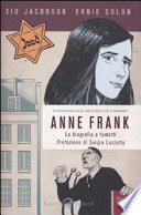 Anne Frank. La biografia a fumetti