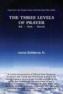 THE THREE LEVELS OF PRAYER