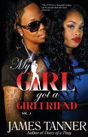 My Girl Got a Girlfriend Vol 2