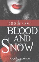 Blood and Snow Volumes 1-4 ebook